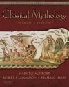 Classical Mythology - Mark P.O. Morford, Michael Sham, Robert J. Lenardon