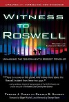Witness to Roswell: Unmasking the Government's Biggest Cover-up (Revised and Expanded Edition) - Thomas J. Carey, Edgar D. Mitchell, George Noory, Donald R. Schmitt