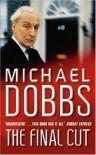The Final Cut - Michael Dobbs