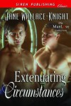Extenuating Circumstances (Siren Publishing Classic ManLove) - Jane Wallace-Knight