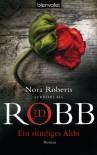 Ein sündiges Alibi: Roman - J.D. Robb