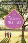 Tales from the Yoga Studio - Rain Mitchell