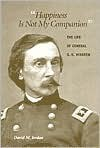 """""Happiness Is Not My Companion"""": The Life of General G. K. Warren - David M. Jordan"