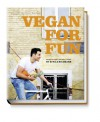 Vegan for Fun - Modern vegetarian cuisine - Attila Hildmann