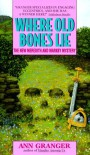 Where Old Bones Lie: A Mitchell and Markby Mystery - Ann Granger, Judith Boyd