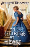An Heiress at Heart (Love's Grace, #1) - Jennifer Delamere