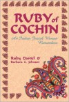 Ruby of Cochin: An Indian Jewish Woman Remembers - Ruby Daniels,  Barbara Johnson,  Barbara C. Johnson