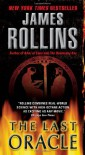 Last Oracle: A Sigma Force Novel - James Rollins