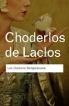 Les Liaisons Dangereuses - Pierre Choderlos de Laclos