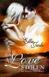 A Love Stolen - Ella Jade