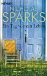 Ein Tag wie ein Leben - Nicholas Sparks
