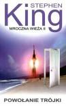 Powołanie trójki (Mroczna Wieża, #2) - Stephen King, Zbigniew A. Królicki