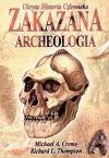 Zakazana archeologia: ukryta historia człowieka - Michael A. Cremo, Richard L. Thompson