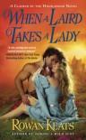 When a Laird Takes a Lady - Rowan Keats