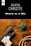 Muerte en el nilo (SERIE NEGRA) - Agatha Christie