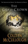 The Grass Crown (Masters of Rome 2) - Colleen McCullough