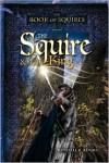 The Squire and the King - Randall R. Adams