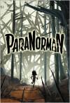 ParaNorman - Elizabeth Cody Kimmel,  LAIKA (Artist)