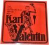 Karl Valentin/ Liesl Karlstadt: Aus dem wunderlichen Alltag des Karl Valentin.(SCHALLPLATTE/ ALBUM VINYL-LP) - Karl/ Karlstadt,  Liesl Valentin