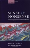 Sense and Nonsense: Evolutionary Perspectives on Human Behaviour - Kevin N. Laland, Gillian Brown