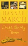 Death Be My Theme - Hannah March
