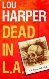 Dead In L.A.: 1 (L.A. Paranormal) - Lou Harper