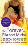 The Forever of Ella and Micha  - Jessica Sorensen