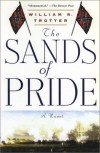 The Sands of Pride - William R. Trotter