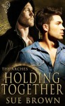 Holding Together - Sue  Brown