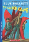 The Calder Game - Blue Balliett, Brett Helquist