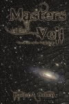 Masters of the Veil - Daniel A.  Cohen