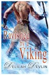 Ravished by a Viking - Delilah Devlin