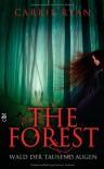 The Forest: Wald der tausend Augen - Carrie Ryan, Catrin Frischer