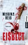 Eisblut - Marina Heib