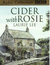 Cider with Rosie (BBC Radio Collection) - Laurie Lee