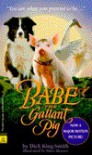 Babe: The Gallant Pig - Dick King-Smith, Mary Rayner