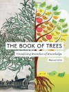 The Book of Trees: Visualizing Branches of Knowledge - Manuel Lima