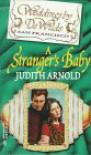 A Stranger's Baby - Judith Arnold