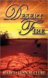 Desert Fire - Marcia Lynn McClure