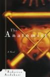 The Anatomist - Federico Andahazi