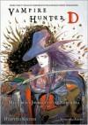 Vampire Hunter D, Volume 8: Mysterious Journey to the North Sea, Part Two - Hideyuki Kikuchi,  Kevin Leahy (Translator),  Yoshitaka Amano (Artist)