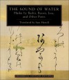 The Sound of Water: Haiku by Basho, Buson, Issa, and Other Poets - Sam Hamill, Kaji Aso
