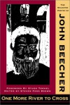 One More River to Cross: The Selected Poetry of John Beecher - Steven Ford Brown