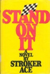Stand on It - Stroker Ace