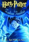 Harry Potter i Zakon Feniksa - J.K. Rowling