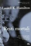 Resti mortali (Anita Blake, #2) - Laurell K. Hamilton