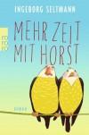 mehr Zeit mit Horst - Ingeborg Seltmann