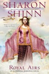 Royal Airs (An Elemental Blessings Novel) - Sharon Shinn