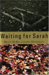 Waiting for Sarah - Bruce McBay, James Heneghan