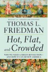 Hot, Flat, and Crowded 2.0: Why We Need a Green Revolution--and How It Can Renew America - Thomas L. Friedman